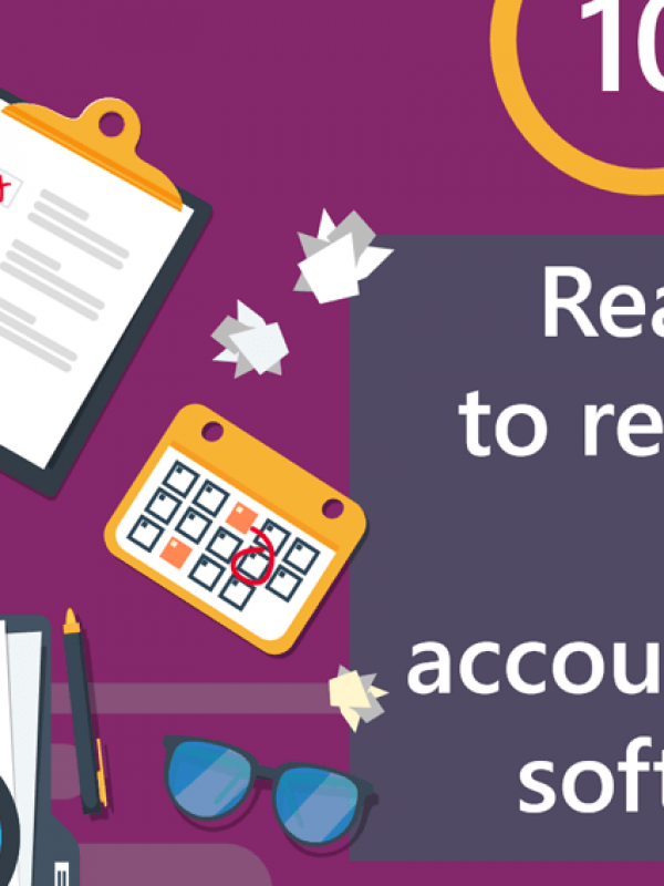 10 reasons to replace your Accounting software